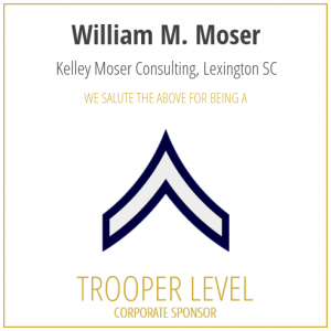 William M. Moser proudly sponsors the SC Troopers Association