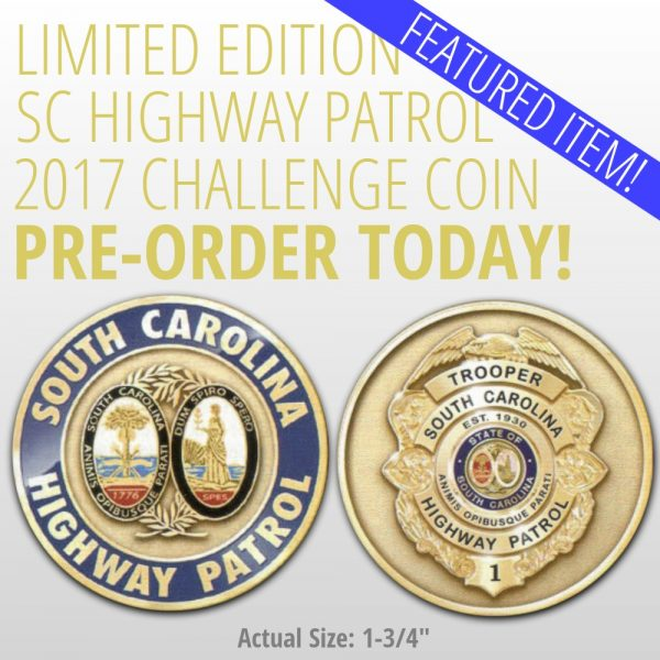 2017 SC Highway Patrol Challenge Coin Overview