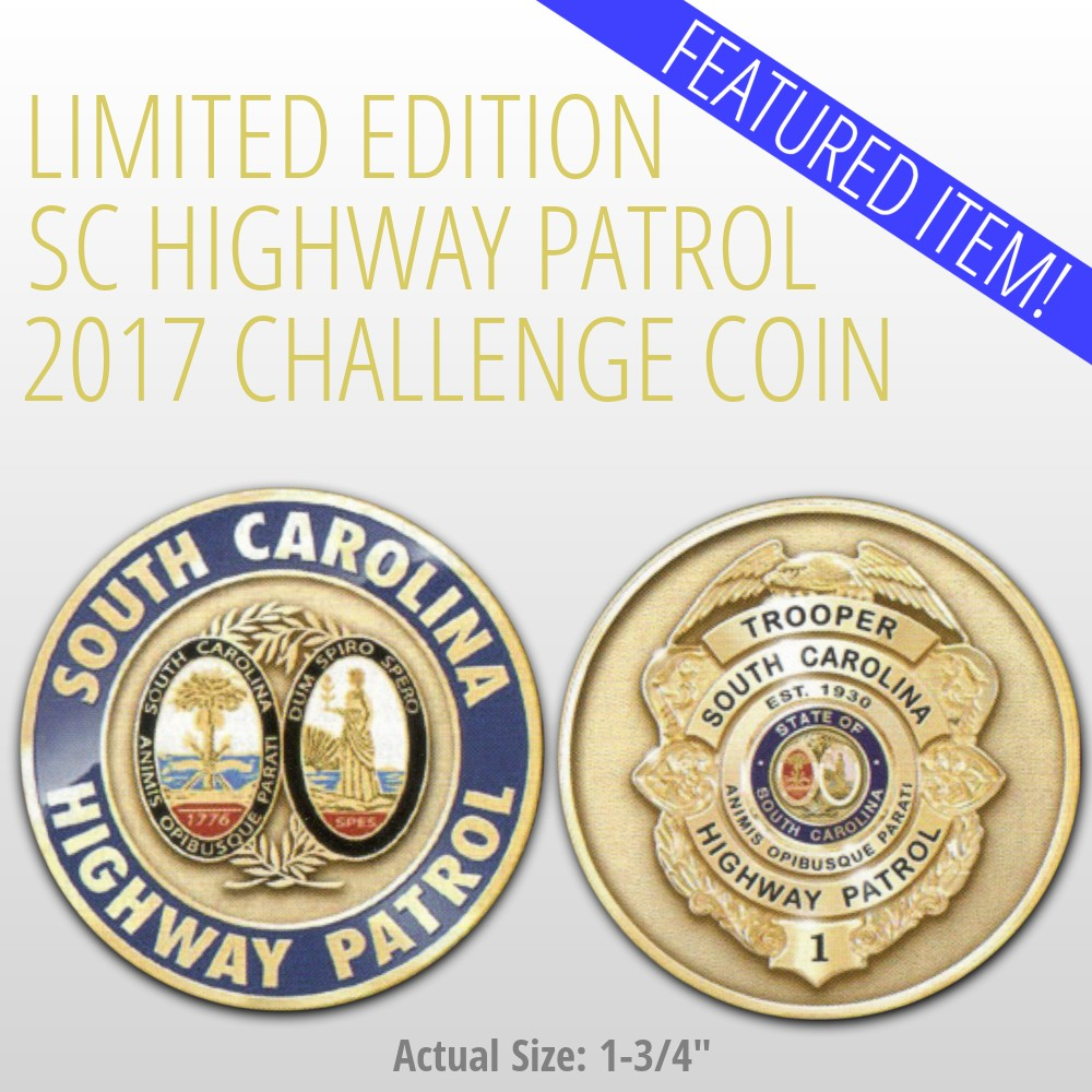 2017 Limited Edition SC Highway Patrol Challenge Coin